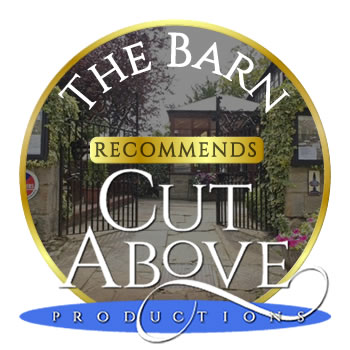 The Barn recommends Cut Above Productions