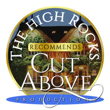 The High Rocks recommends Cut Above Productions